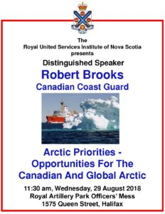 Halifax, Presentation:  Robert Brooks, CCG: Arctic Priorities: Opportunities for the Canadian & Global Arctic (RUSI NS) @ RA Park Officer's Mess
